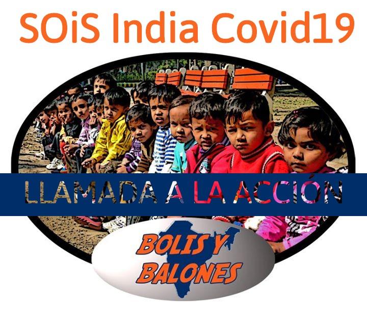 SOiS Bolis y Balones: Covid19 en India